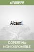 Alcesti. libro di Euripide