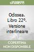 Odissea. Libro 22º. Versione interlineare libro