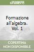 Formazione all'algebra libro