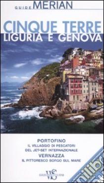 Cinque terre. Liguria e Genova. Con cartina libro di Nestmeyer Ralf