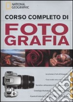 Corso completo di fotografia libro