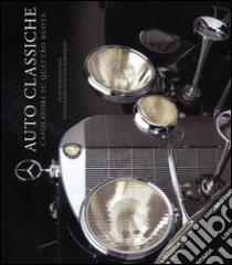 Auto classiche. Capolavori su quattro ruote libro di Bodensteiner Peter - Harholdt Peter