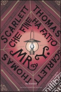 Che fine ha fatto Mr. Y libro di Thomas Scarlett