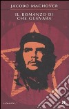 Il romanzo di Che Guevara