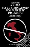 Il libro che lo Stato italiano non ti farebbe mai leggere