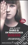 Diario di un'adolescenza rubata libro di Elliott Jane