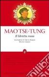 Il Libretto rosso. Ediz. integrale libro di Mao Tse-tung