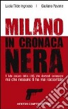 Milano in cronaca nera libro