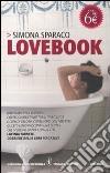 Lovebook libro di Sparaco Simona