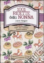 1001 ricette della nonna piatti che vi faranno tornare bambini libro rangoni unilibro - Ricette che possono cucinare i bambini ...