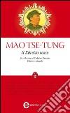 Il libretto rosso. Ediz. integrale. E-book. Formato EPUB libro di Mao Tse-Tung