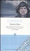 Martin Eden. Ediz. integrale libro