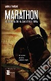 Marathon. La battaglia che ha cambiato la storia libro