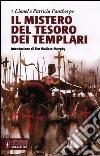 Il mistero del tesoro dei templari libro di Fanthorpe Lionel - Fanthorpe Patricia
