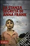 La stanza segreta di Anna Frank libro di Dogar Sharon