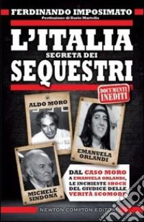 L'Italia segreta dei sequestri libro di Imposimato Ferdinando