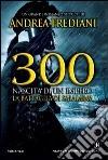 300. Nascita di un impero. La battaglia di Salamina libro