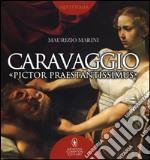 Caravaggio «pictor praestantissimus» libro