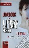 Lovebook-Il teorema del tempo perso libro di Sparaco Simona