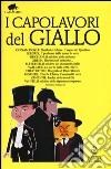 I capolavori del giallo. Ediz. integrali libro