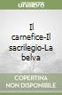 Il carnefice-Il sacrilegio-La belva libro di Bertuzzi Francesca