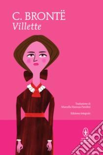 Villette libro di Brontë Charlotte