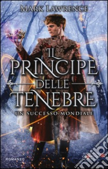 Il principe delle tenebre libro di Lawrence Mark
