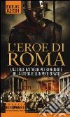L'eroe di Roma libro