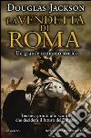 La vendetta di Roma libro