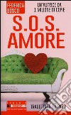 S.O.S. amore libro di Bosco Federica