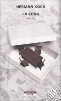La Cena libro di Koch Herman