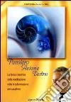Pensiero azione destino. La forza creatice della meditazione nella trasformazione del carattere. Audiolibro. CD Audio formato MP3 libro
