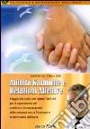 Affinità karmiche e relazioni familiari. Audiolibro. CD Audio formato MP3 libro