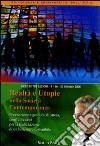 Realtà e utopie nella società contemporanea. Audiolibro. CD Audio formato MP3 libro