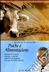 Psiche e alimentazione. Audiolibro. CD Audio formato MP3 libro