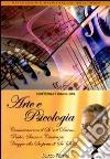 Arte e psicologia. Audiolibro. CD Audio formato MP3 libro
