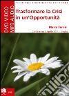 Trasformare la crisi in un'opportunità. Audiolibro. CD Audio formato MP3 libro