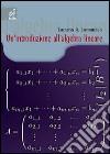Un'introduzione all'algebra lineare