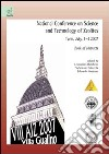 National conference on science and technology of zeolites. Book of abstracts (Turin, 1-4 July 2007)