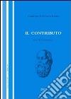 Il contributo (2007). Vol. 1 libro