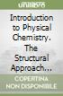 Introduction to Physical Chemistry. The Structural Approach (An)
