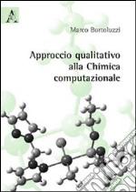 Approccio qualitativo alla chimica computazionale libro