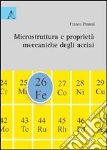Microstruttura e proprietà meccaniche degli acciai libro
