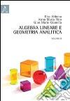 Algebra lineare e geometria analitica. Vol. 2 libro