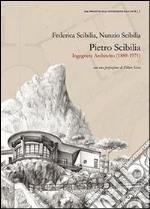Pietro Scibilia. Ingegnere architetto (1889-1971) libro