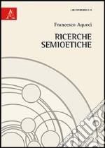 Ricerche semioetiche libro