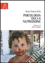 Psicologia della nutrizione libro