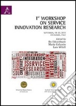 1st Workshop on service innovation research. Con CD-ROM