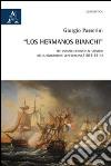 �Los hermanos Bianchi�. Tre corsari genovesi al servizio della rivoluzione venezuelana (1813-1814)