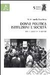 Donne, politica, istituzioni e società. Temi e questioni di genere libro